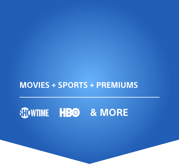 Movies and Sports and Premium Channels; Showtime logo, HBO logo, and More