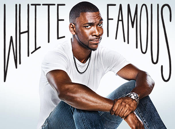 White Famous - SHOWTIME Comedy with PS Vue